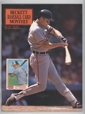 1984-Now Beckett Baseball #74 - May 1991 (Cal Ripken Jr.)