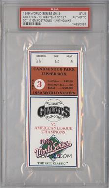 1989 World Series Ticket Stubs #GM3 - Game 3 (San Francisco Giants vs Oakland Athletics) (Postponed by Earthquake) [PSAAUTHENTIC]