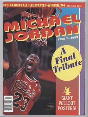 1994 Pro Basketball Illustrated #FITR - A Final Tribute (Michael Jordan)