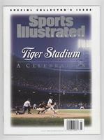 Tiger Stadium A Celebration