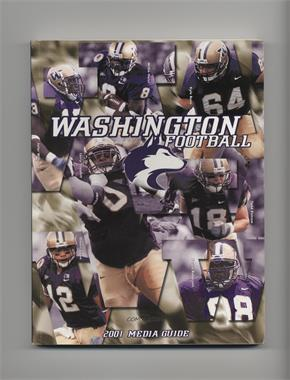 2001 Washington Huskies Football Media Guide #WAHU - Washington Huskies Team