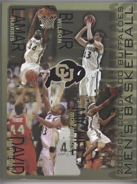 2003-04 Colorado Buffaloes Men's Basketball Media Guide #COBU - Lamar Harris, Blair Wilson, David Harrison, Michel Morandais
