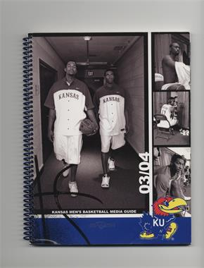 2003-04 Kansas Jayhawks Men's Basketball Media Guide #KAJA - Kansas Jayhawks