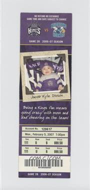 2006-07 Sacramento Kings Ticket Stubs #28 - February 5 vs. New Orleans Hornets (Jacob Kyle Dixson)