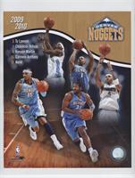 Denver Nuggets (Ty Lawson, Chauncey Billups, Kenyon Martin, Carmelo Anthony, Ne…