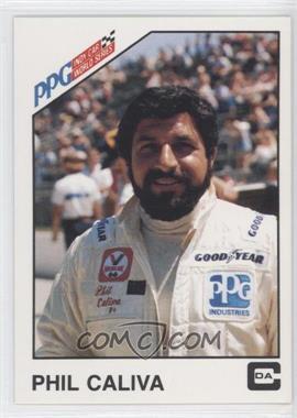 1983 CDA PPG Indy Car World Series - [Base] #10 - Phil Caliva