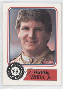 1988 Maxx #52 - Bobby Hillin Jr.
