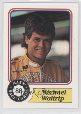 1988 Maxx #98 - Michael Waltrip