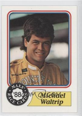 1988 Maxx #98 - Michael Waltrip