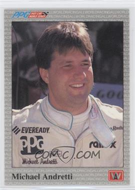 1991 All World PPG Indy Car World Series - [Base] #25 - Michael Andretti