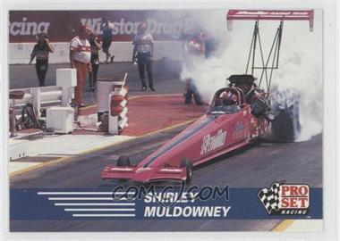 1991 Pro Set NHRA - [Base] #59 - Shirley Muldowney