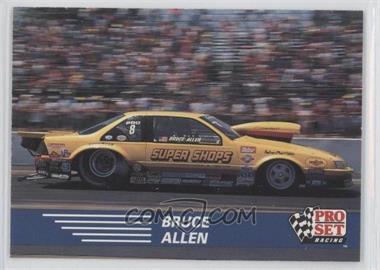 1991 Pro Set NHRA #89 - Bruce Allen