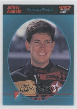 1992 Collect-A-Card Andretti Racing #7 - Jeff Andretti