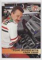 Crew Chief - Tom Roberts