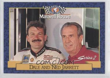 1993 Maxwell House Series 1 Food Issue [Base] #22 - Dale Jarrett, Ned Jarrett