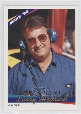 1994 Maxx [???] #116 - Larry Hedrick