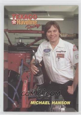 1994 Maxx Texaco Havoline Racing Ernie Irvan - [Base] #35 - Michael Hanson