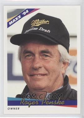 1994 Maxx #85 - Roger Penske