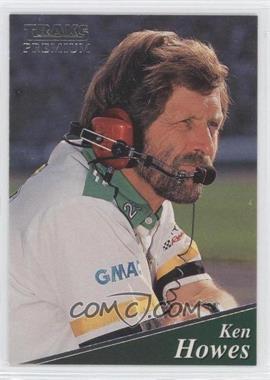 1994 Traks Premium - [Base] #167 - Ken Howes