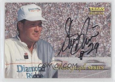 1994 Traks Premium [???] #A-5 - Steve Grissom /3500