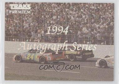 1994 Traks Premium Autograph Series Checklist #NoN - Checklist