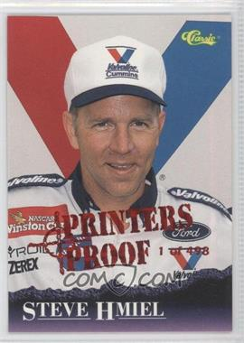 1996 Classic Printers Proof #15 - Steve Hmiel /498