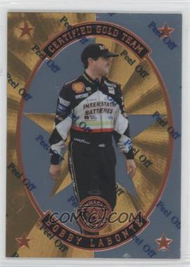 1997 Pinnacle Certified Certified Team Mirror Gold #4 - Bobby Labonte