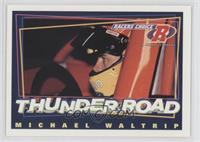 Thunder Road - Michael Waltrip