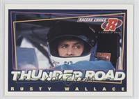 Thunder Road - Rusty Wallace