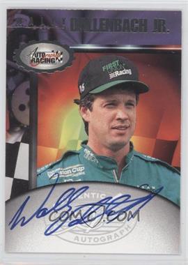 1997 Score Board Autographed Racing - Autographs #WADA - Wally Dallenbach Jr.