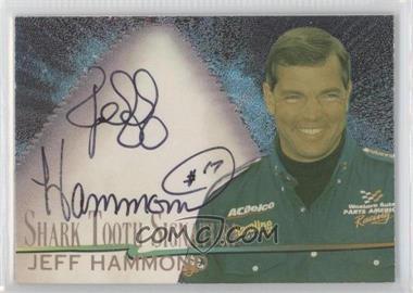 1997 Wheels Race Sharks [???] #ST18 - Jeff Hammond /1000