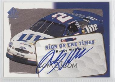 1998 SP Authentic Sign of the Times #S1 - Rusty Wallace
