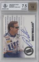 Rusty Wallace [BGS 7.5]