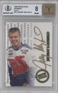 1999 Press Pass Signings Gold #16 - Jeremy Mayfield /110 [BGS 8]