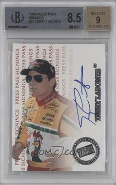 1999 Press Pass Signings #N/A - Terry Labonte [BGS 8.5]