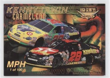1999 Wheels High Gear - [Base] - MPH #67 - Kenny Irwin Jr. /100