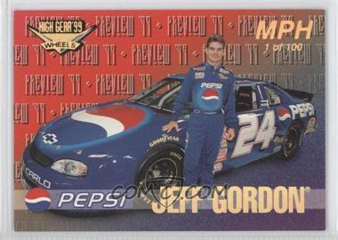 1999 Wheels High Gear [???] #58 - Jeff Gordon /100
