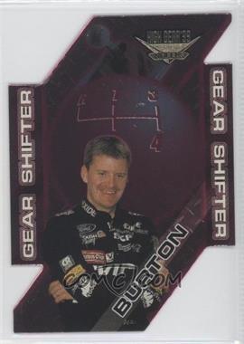 1999 Wheels High Gear Gear Shifters #GS 5 - Jeff Burton