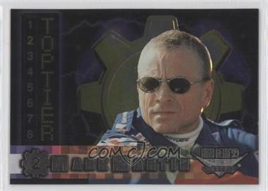 1999 Wheels High Gear Top Tier #TT 2 - Mark Martin