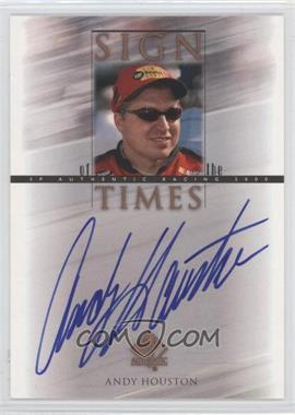 2000 SP Authentic - Sign of the Times #AH - Andy Houston