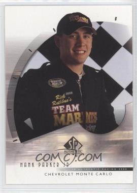 2000 SP Authentic #42 - Hank Parker Jr.