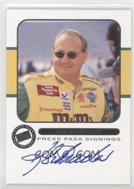 2001 Press Pass [???] #N/A - Ken Schrader