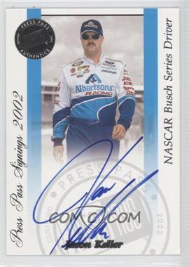 2002 Press Pass Signings #N/A - Jason Keller