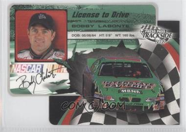 2002 Press Pass Trackside License to Drive Die-Cut #LDP18 - Bobby Labonte