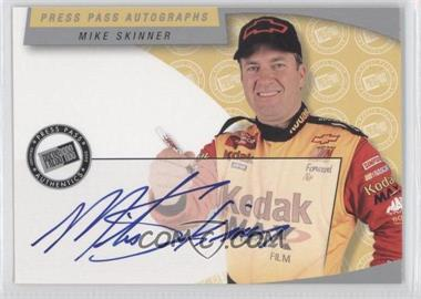 2003 Press Pass Autographs #N/A - Mike Skinner