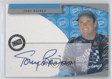2003 Press Pass Autographs #N/A - Tony Raines