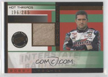 2003 Press Pass Premium - Hot Threads - Drivers #HTD 8 - Bobby Labonte /285