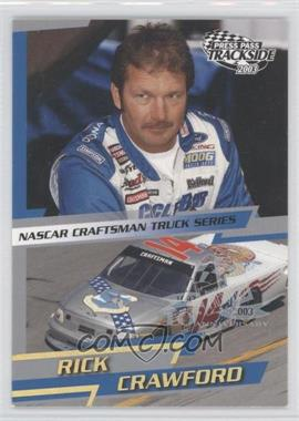 2003 Press Pass Trackside [???] #P47 - Rick Crawford