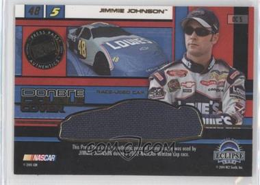 2004 Press Pass Eclipse Under Cover Double Cover #DC 48 - Jimmie Johnson, Terry Labonte