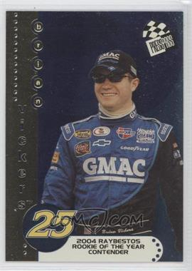 2004 Press Pass Rookie of the Year Contender #RC 3 - Brian Vickers